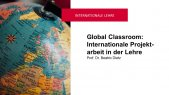 Global Classroom: Internationale Projektarbeit
