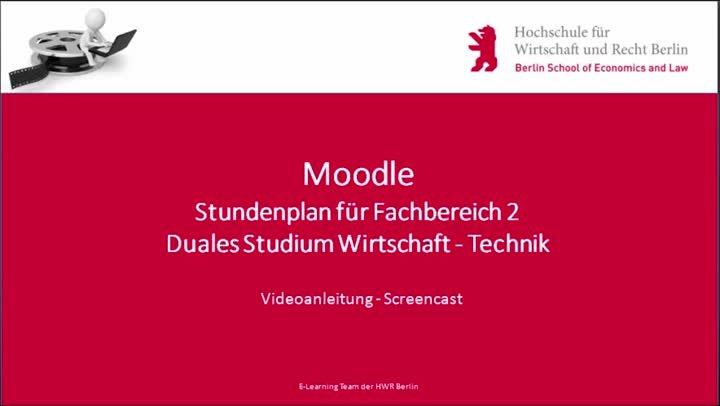 Stundenpläne am FB2 - Videoanleitung für Studierende am FB2 der HWR Berlin